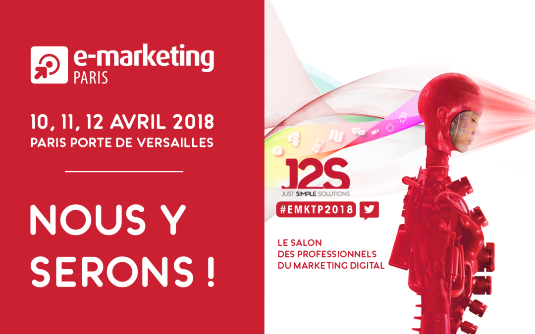 J2S au Salon E-marketing à Paris
