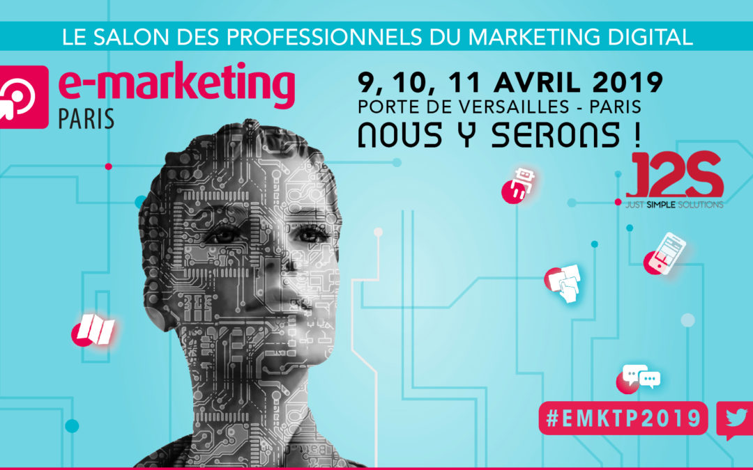 J2S au Salon E-marketing Paris 2019